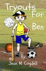 Tryouts for Ben by Jean M Cogdell