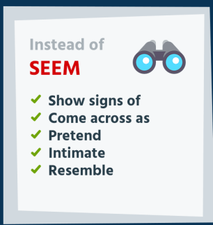 Instead of Seem, use words infographic