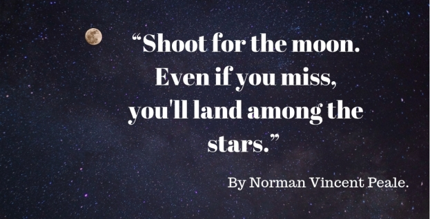 Quote Norman Vincent -Shoot for the moon
