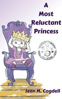 A Most Reluctant Princess by Jean M. Cogdell