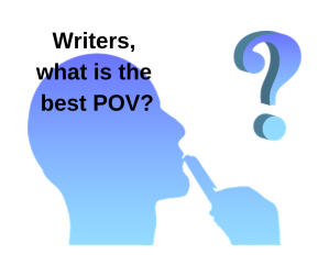 Writers what is best POV?