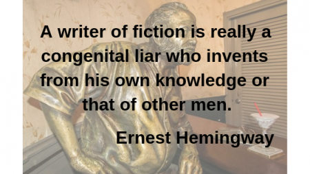 Ernest Hemingway quote - A writer of Fiction...